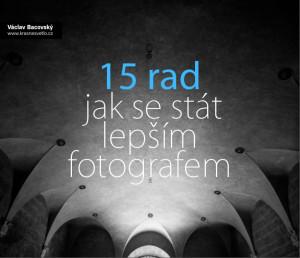 Ebook zdarma: 15 rad, jak se stát lepším fotografem